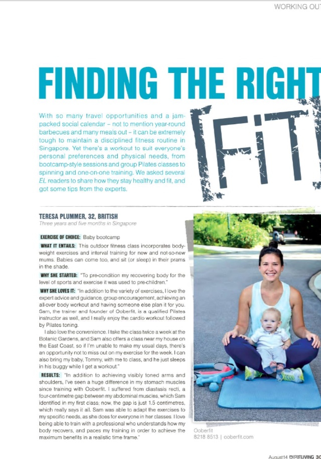 Client 'T' Plummer tells Expat Living Magazine in its August 2014 issue, how OOBERFIT'S Baby Bootcamps in Botanic Gardens helped close a significant abdominal gap (Diastasis Recti), which developed while she was pregnant with baby Tommy.