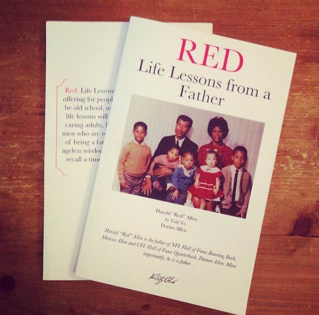 Red: Life Lessons from a Father. Red Allen. Marcus Allen. Damon Allen. Darius Allen