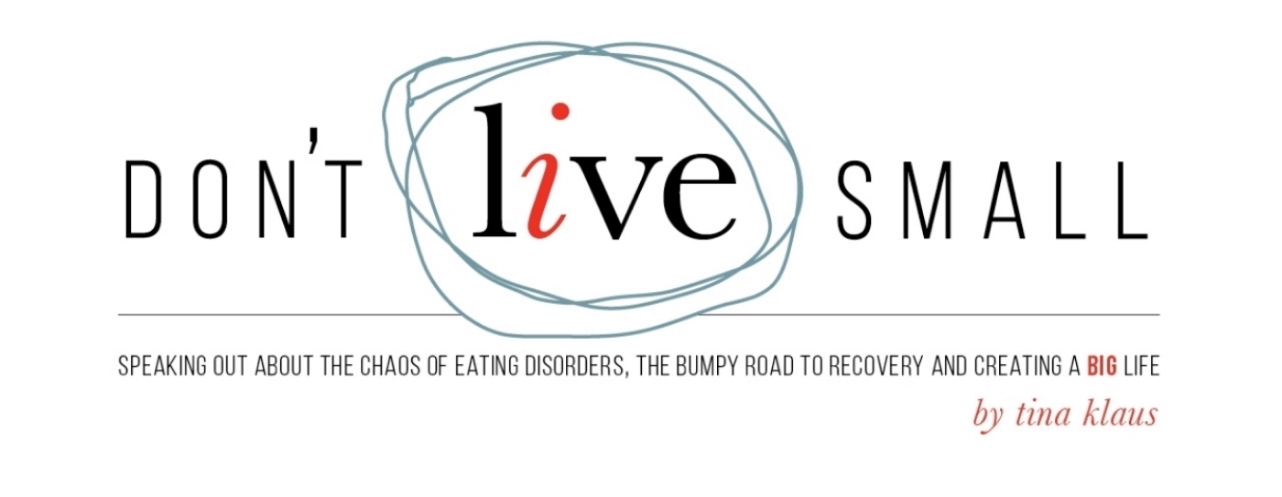 Bulimia and Binge Eating Disorder Blog | Don't Live Small