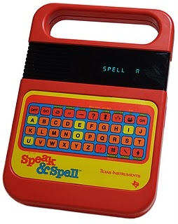 Speak and Spell!