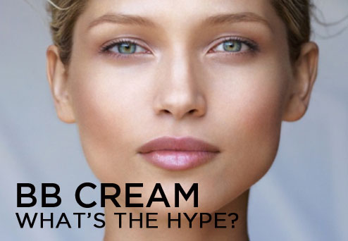 BB Cream What's the Hype?