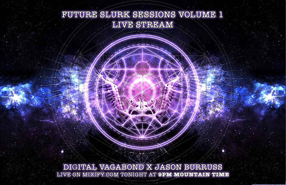 Digital Vagabond Future Slurk Sessions .jpg