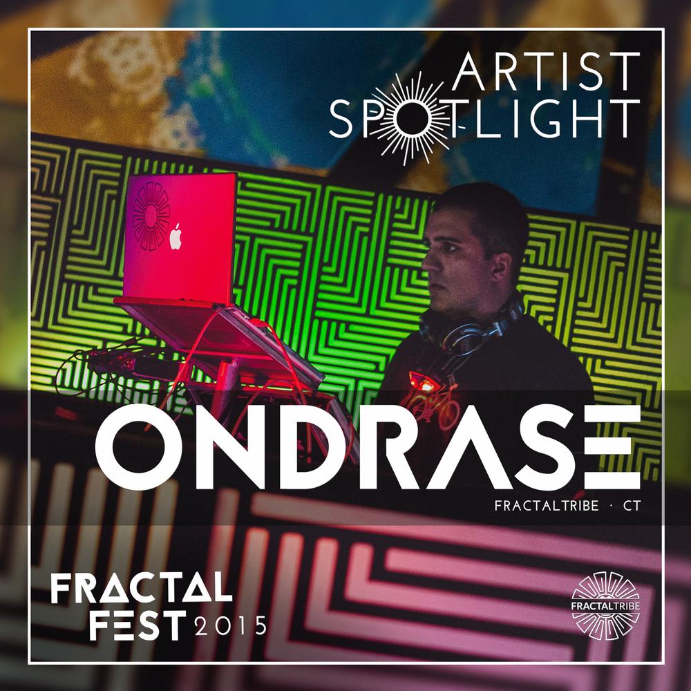 FRACTAL_FEST2015-artist_spotlight-ONDRASE.png