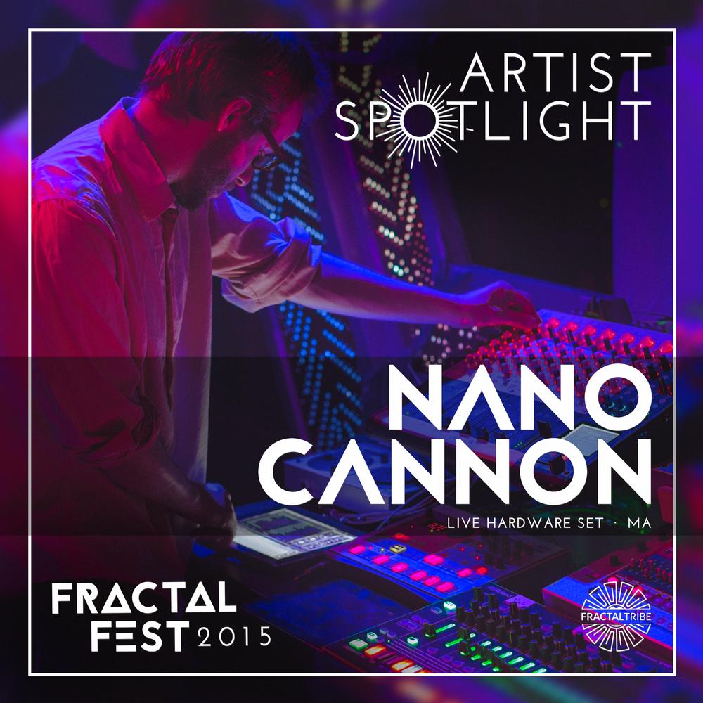 FRACTAL_FEST2015-artist_spotlight-NANO_CANNON.png