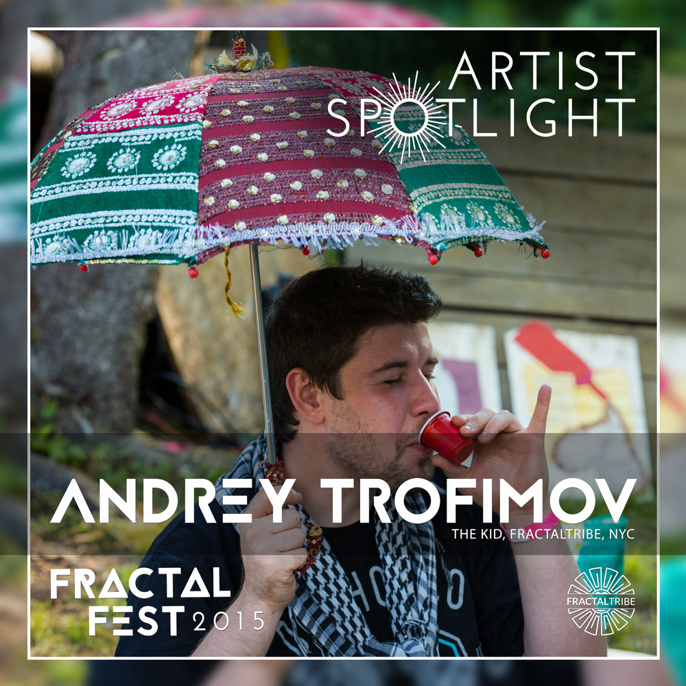FRACTAL_FEST2015-artist_spotlight-ANDREY_TROFIMOV.png