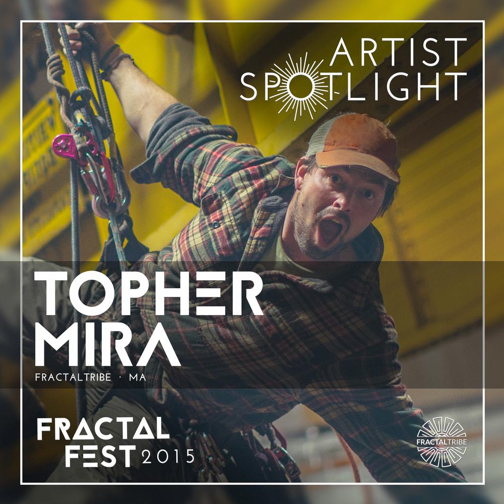 FRACTAL_FEST2015-artist_spotlight-TOPHER_MIRA.png