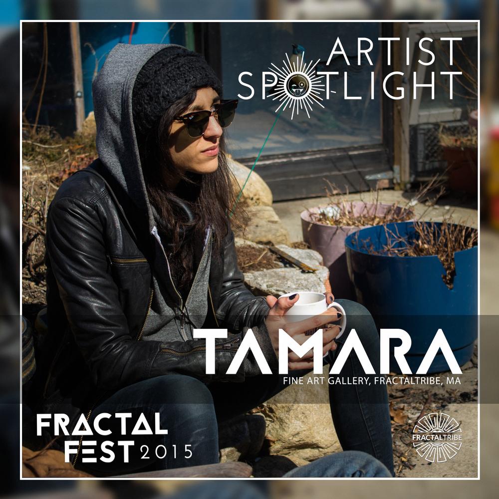 FRACTAL_FEST2015-artist_spotlight-TAMARA.png