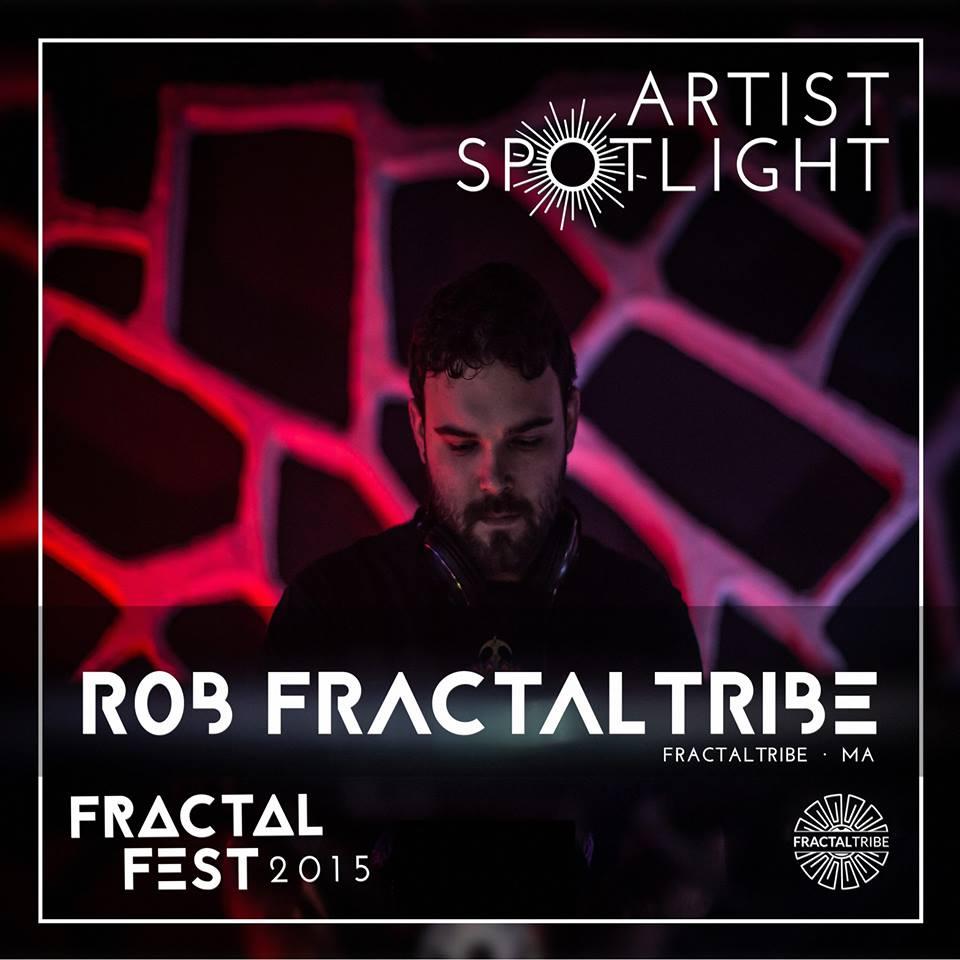 FRACTAL_FEST2015-artist_spotlight-RobFractaltribe.jpg