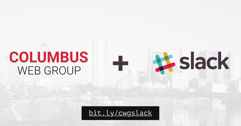 This is your invitation to become a part of Columbus Web Group's Slack community