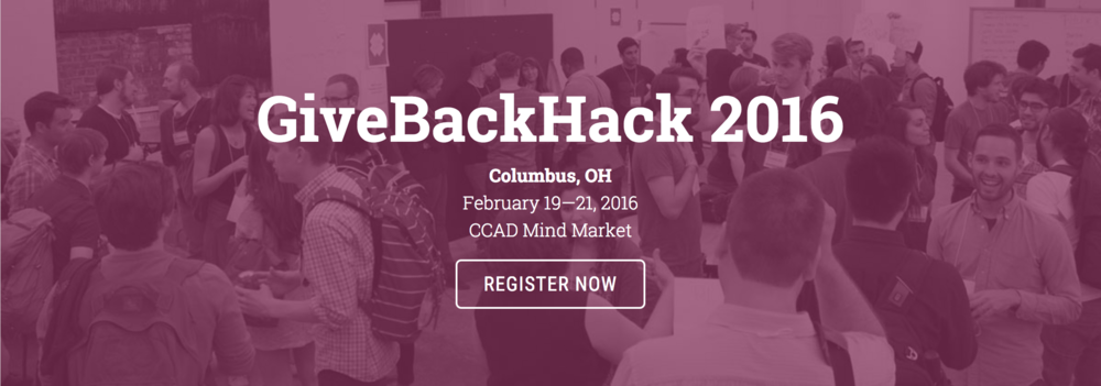 GiveBackHack 2016 in Columbus, OH • February 19–21, 2016 • CCAD Mind Market