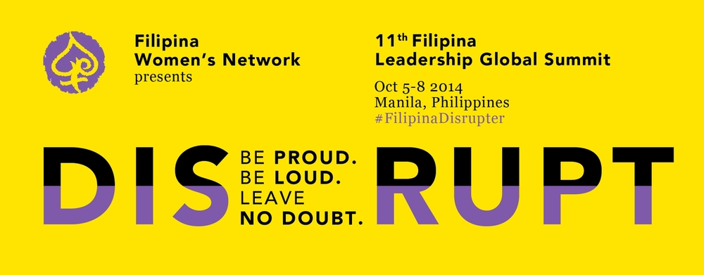 FWN 11th Filipina Leadership Global Summit | Disrupt logo design by Lucille Tenazas (Global FWN100 '13)
