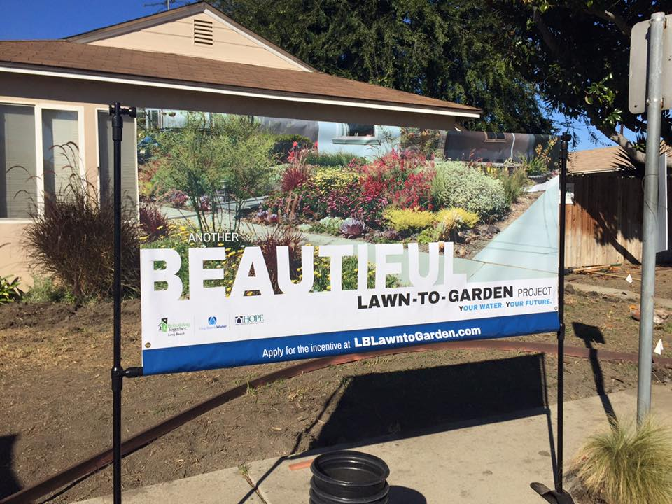 Long Beach Water Department sign promoting their Lawn to Garden program!