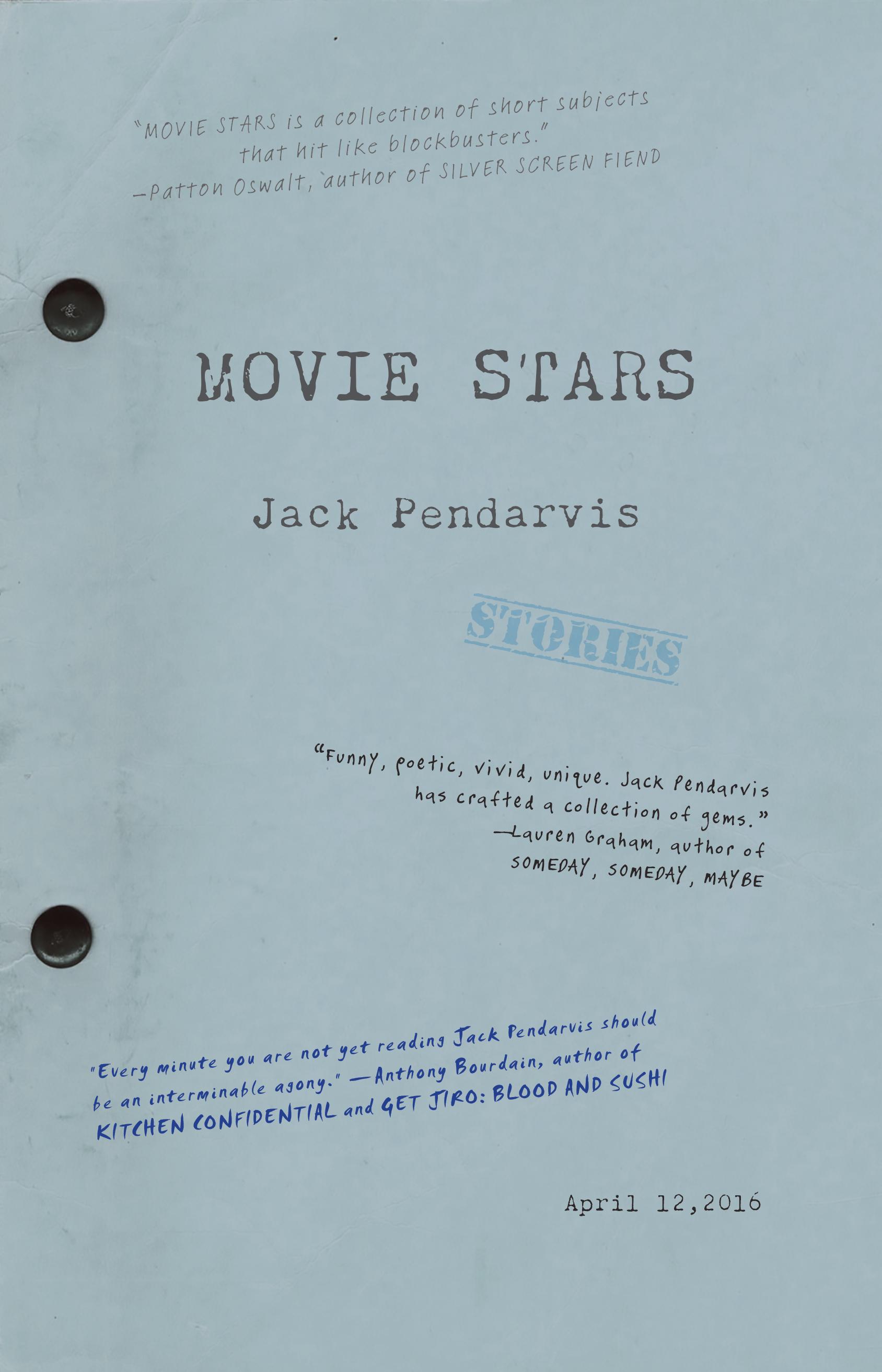 Movie Stars by Jack Pendarvis — Dzanc Books
