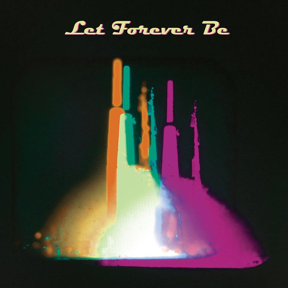 Let Forever Be 2018 sRGB Flat 1200px.jpg
