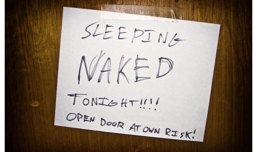 (If you want to read more on the benefits of sleeping naked click  here .)