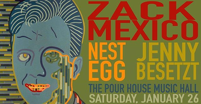 hallo world we encourage you to join us this saturday at @thepourhouse with mystery man @zackmexico and his most bountiful @nesteggband these are some of our favorite people DO NOT MISS