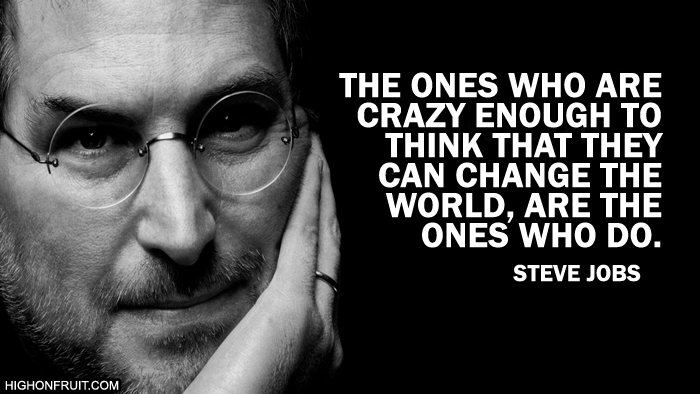 Quotes About Changing The World | Change The World Steve Jobs Quote Jon Cronin