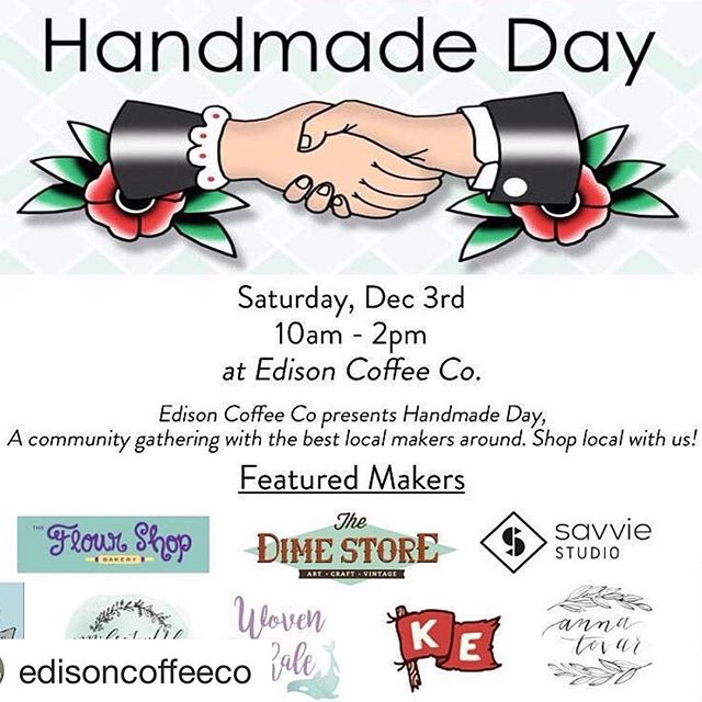 Next up is Handmade Day courtesy of @edisoncoffeeco Come out and see us + have some awesome ☕️ Let the Christmas shopping begin! #christmas#coffee#shopping