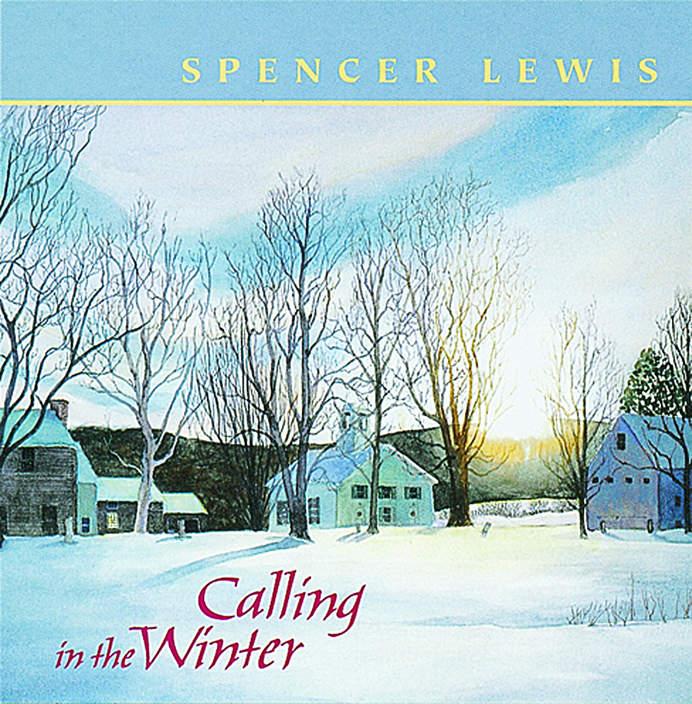 Calling in the Winter — Spencer Lewis