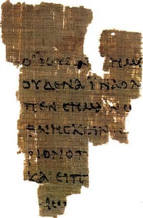 Gospel of John Fragment, often called P52. It is from the 2nd Century.