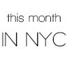 this month in nyc
