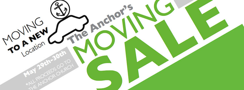 Moving Sale The Anchor Church is Moving To A New Location!