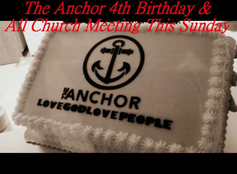 The Anchor Church turns 4