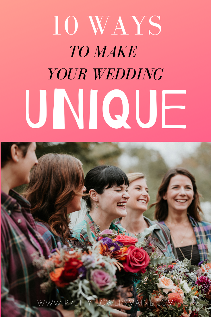 10 Ways to Make Your Wedding Unique. Information provided by Pretty Flowers | Photo by Jamie Mercurio Photography