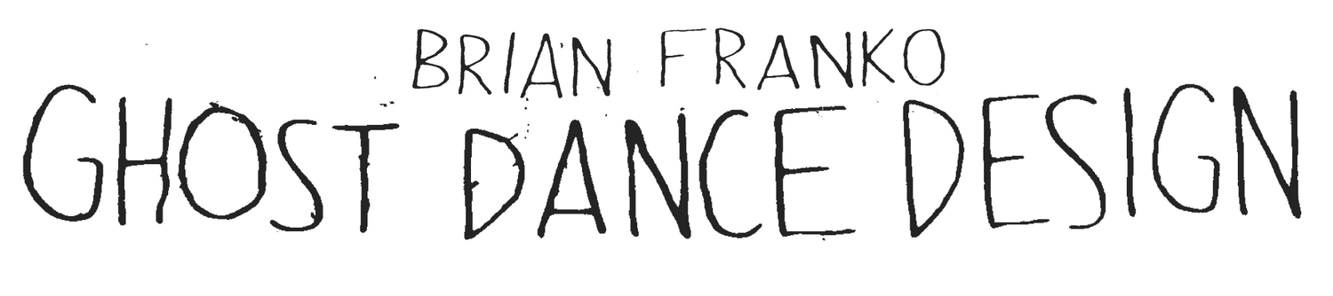 Brian Franko_GhostDanceDesign