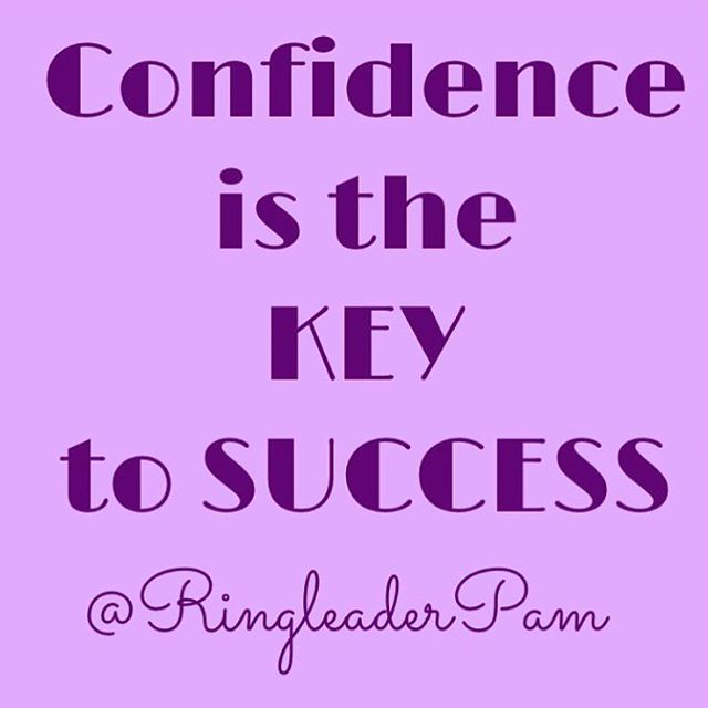 No doubt about it!! #confidenceiskey  Check my website for a FREE copy of my new report, 50 Sassy Sprinkles for Instant Confidence — it's an awesome way to get started on your road to success!! www.pamelacwills.com #successquotes #successformula #believeinyourself #fightthefright #nodoubts #instaquotes #quotesbyme #quotesofinstagram #thekeytosuccess #successstrategy