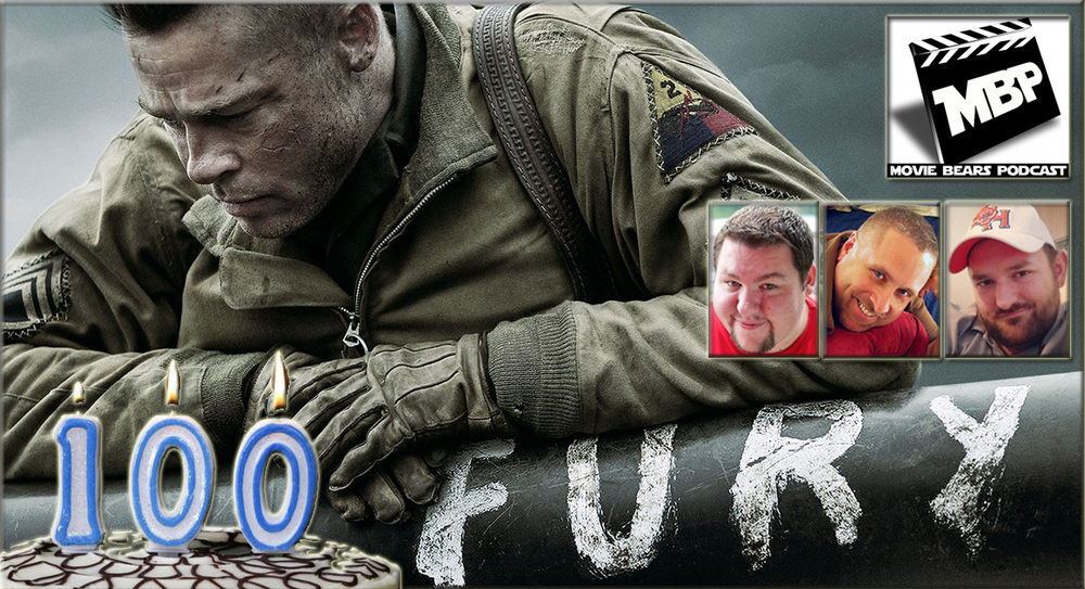 MBP e100 - 'Fury' and 100th Episode (10/23/14)    This week the bears 100 episodes of the Movie Bears Podcast! They also discuss 'Fury,' the new WW2-era action flick starring Brad Pitt. If you're on the fence about this one, the guys give some non-spoilery advice before diving into their spoilery review. Click through to view!