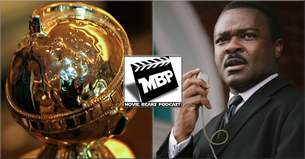MBP e112 - 'Selma' and the Golden Globes (01/15/15)    This week the guys review 'Selma' and discuss the Golden Globes! As usual, the guys talk about this week's movie spoiler free before diving into their super spoilery review. Click through to view!