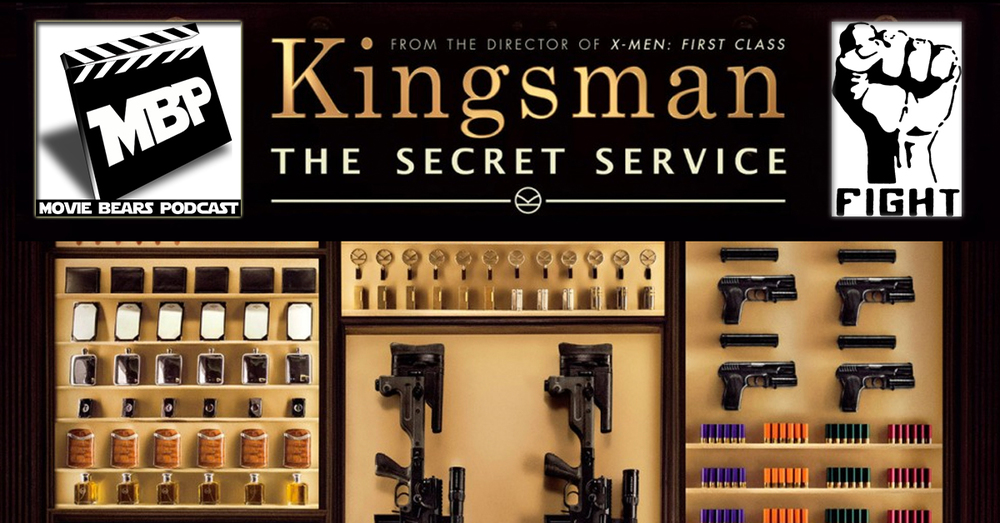 MBP e119 -    'Kingsman' and Favorite Fight Scenes    (3/4/15)    This week the bears review 'Kingsman: The Secret Service' and gush over their favorite film fight scenes! Enjoy the show in iTunes/Stitcher or on our website.