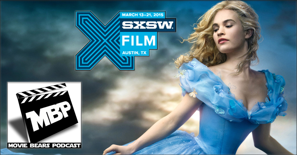 MBP e121 - SXCinderella (3/19/15)    This week the bears review the new live-action 'Cinderella' and dish on some of the highlights of SXSW Film Fest in Austin, TX! Click through to view.