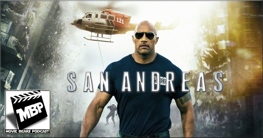MBP e132 - 'San Andreas' (6/03/15)    This week, the bears discuss the new disaster movie 'SAN ANDREAS,' starring Dwayne 'The Rock' Johnson. Is this film a disaster or delight? Click through to find out!