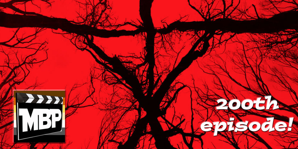 MBP e200 - 'Blair Witch' and 200th Episode Celebration (9/23/16)    Thank you for coming along on this journey with us for the past 200 episodes. In this episode, we celebrate this milestone, then turn our attention to 'Blair Witch.' How does it compare to the original? Tune in to find out! Click through to listen.