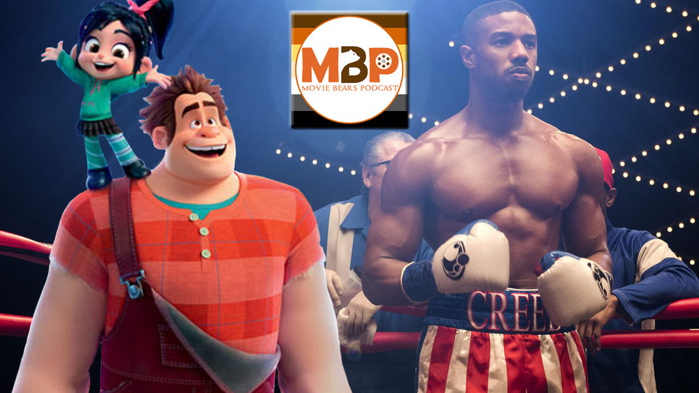 M   BP e302 - 'Ralph Breaks the Internet' and 'Creed 2' (11/26/18)    It's the Battle of the Pugilist Sequels! In this corner, 6 years after his first animated film knocked out audiences, it's 'Ralph Breaks the Internet!' And coming out swinging from the opposite corner, the sequel film in the extension of the Rocky franchise, 'Creed 2!' Which of these titans come out on top? Or do they both punch above their weight? Listen to find out!