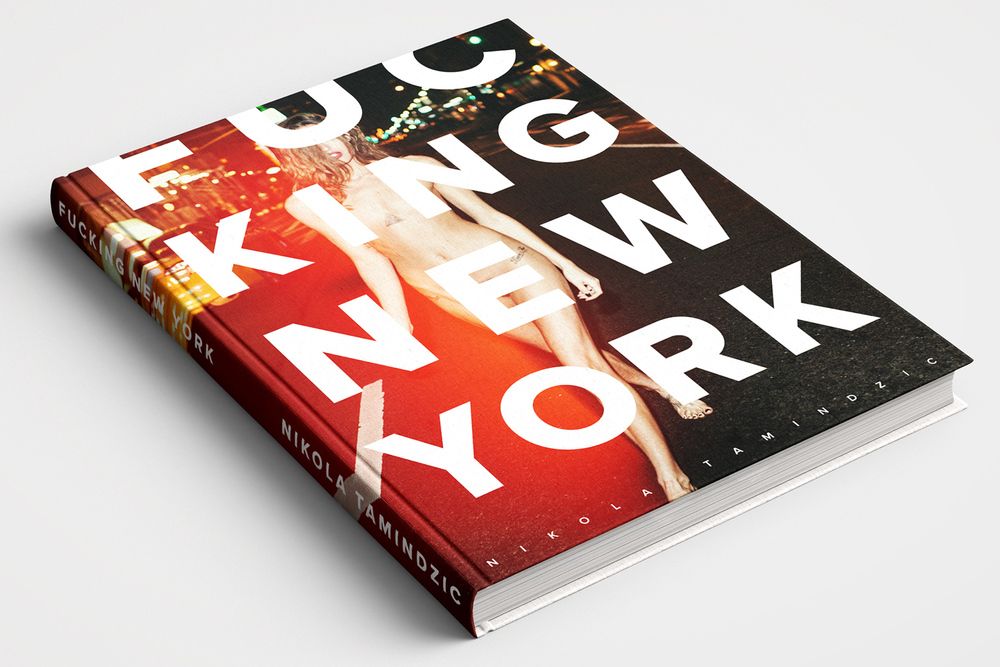 FUCKING NEW YORK: the Standard Edition hardcover