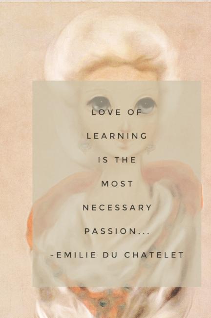 Emilie du Chatelet Quote