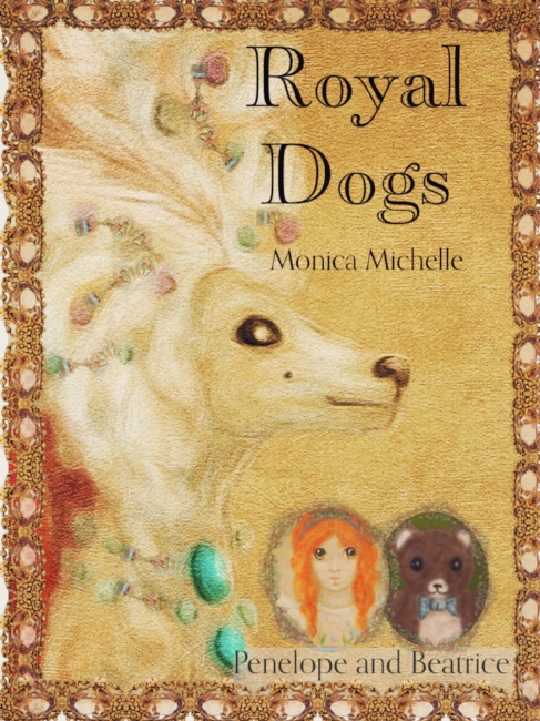 Royal Dogs: History book of Royal Dogs Children's Book
