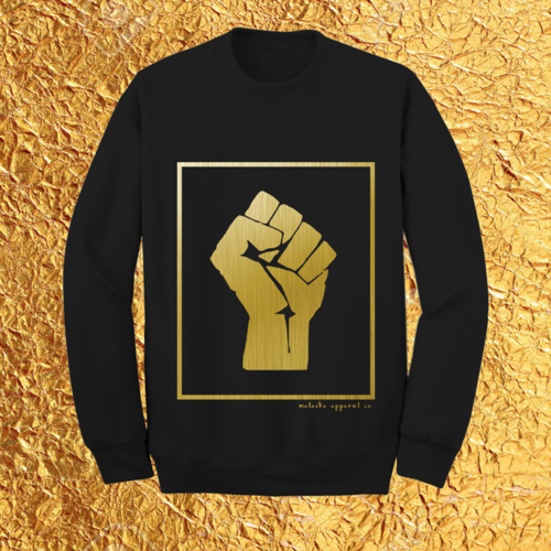 BLACK GOLD: FIST OF SOLIDARITY LONG SLEEVE CREWNECK SWEATSHIRT - 40.00