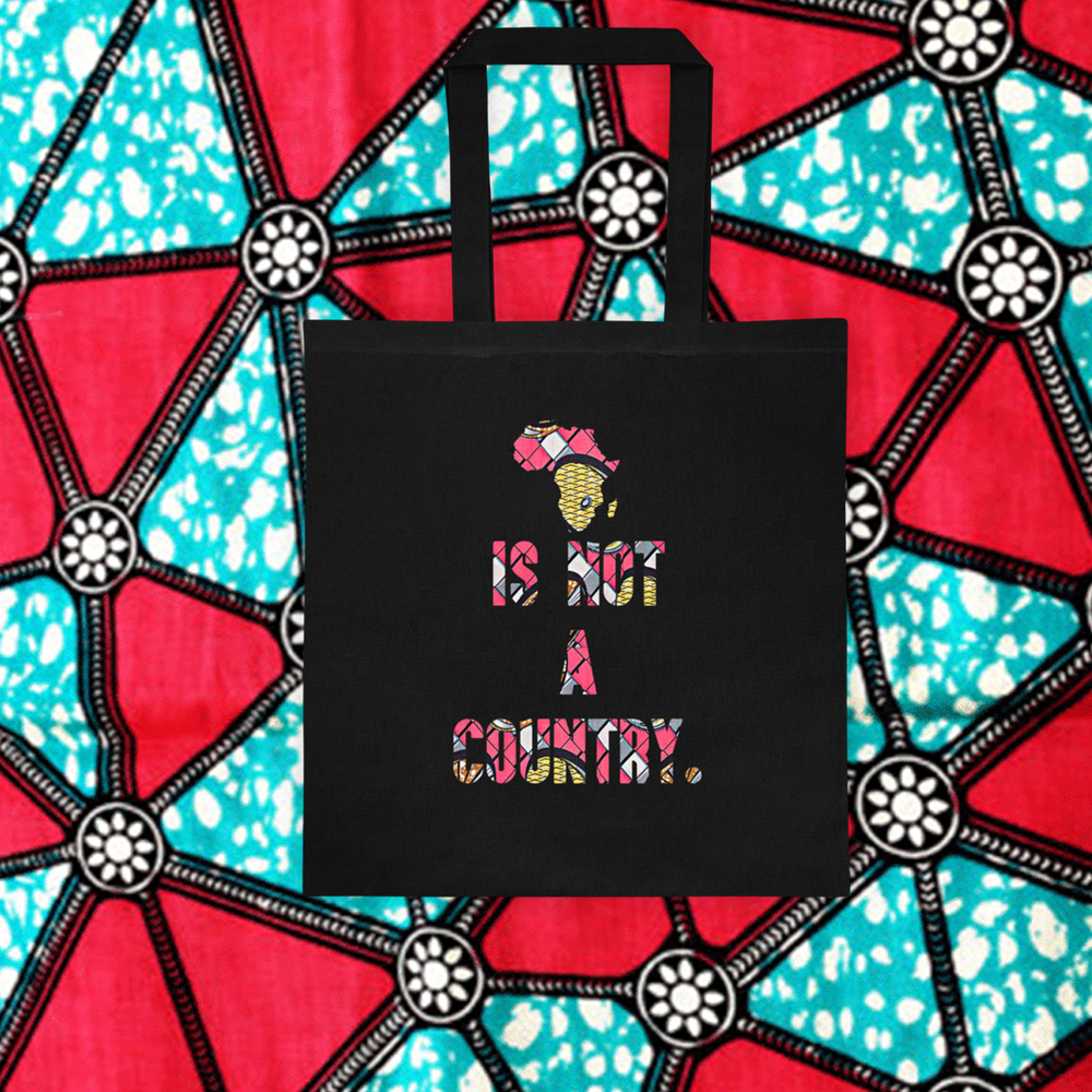 """AFRICA IS NOT A COUNTRY"" - PINK TOTE  25.00"