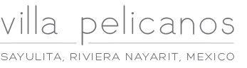 Luxury Villa Pelicanos in Sayulita