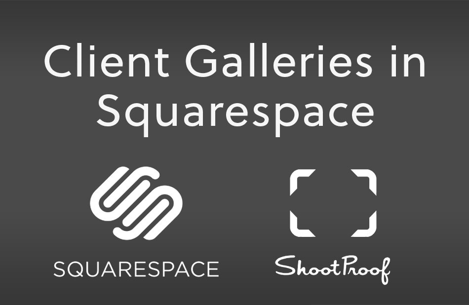 Creating Client Galleries in Squarespace | nickdjeremiah.com