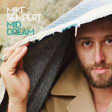 Mike Sempert - Mid Dream