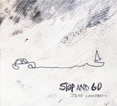 Jeff Campbell - Stop and Go