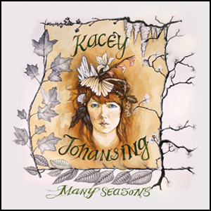 Kacey Johansing - Many Seasons