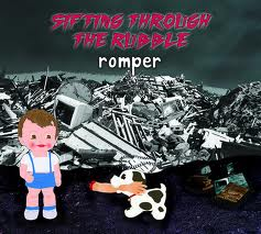 Romper - Sifting Through The Rubble