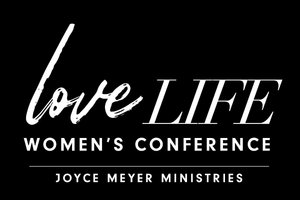 Joyce Meyer Love Life Conference 2019 (Streaming Event)