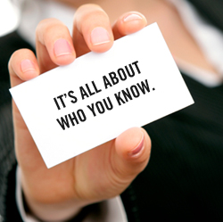 Network Networking: Its all about who you know
